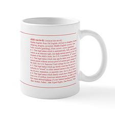 Custody Defined Red Mug