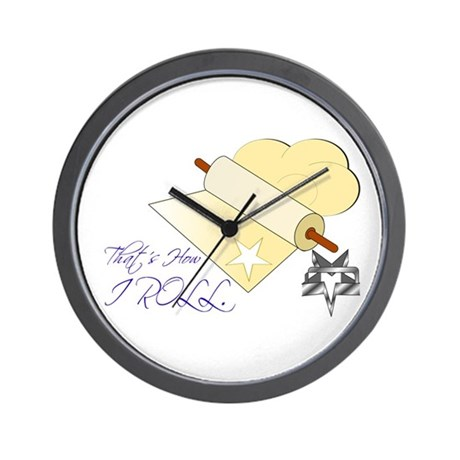 That's How I Rolling Pin. Wall Clock