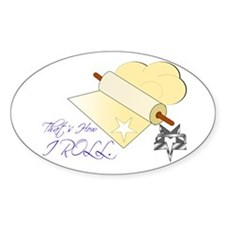 That's How I Rolling Pin. Decal