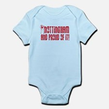 NOTTINGHAM AND PROUD OF IT Infant Bodysuit