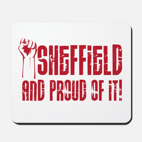 SHEFFIELD AND PROUD OF IT Mousepad