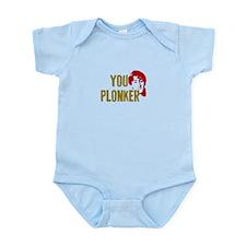 YOU PLONKER Infant Bodysuit