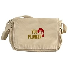 YOU PLONKER Messenger Bag