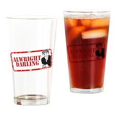 ALRIGHT DARLING Drinking Glass