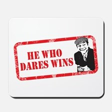 HE WHO DARES WINS Mousepad