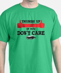 Thumbs up if you Dont Care T-Shirt
