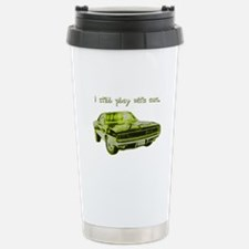 I still play with cars Stainless Steel Travel Mug