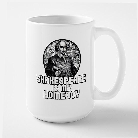 Shakespeare is my Homeboy Large Mug