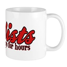 Cyclists Can Go for Hours Mug