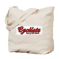 Cyclists Can Go for Hours Tote Bag