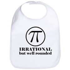 Pi: Irrational But Well Rounded Bib