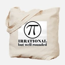 Pi: Irrational But Well Rounded Tote Bag