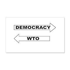 Democracy vs WTO 22x14 Wall Peel