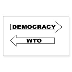 Democracy vs WTO Sticker (Rectangle 50 pk)