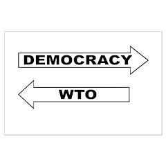 Democracy vs WTO Posters