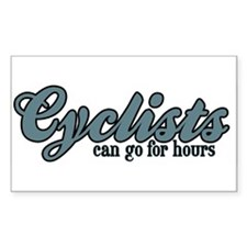 Cyclists Can Go for Hours Rectangle Decal