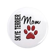 "Skye Terrier Mom 2 3.5"" Button"