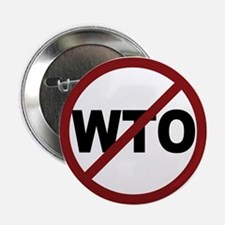 """NO WTO 2.25"""" Button (10 pack)"""