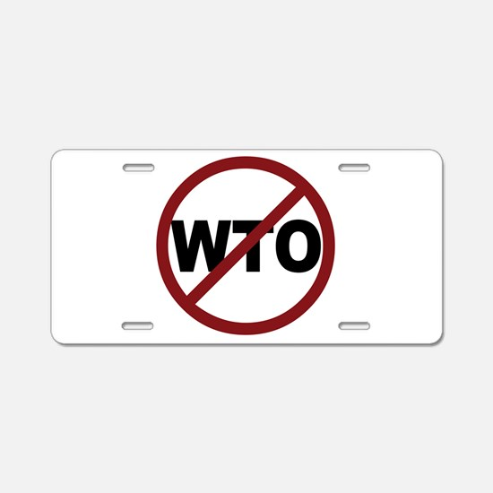 NO WTO Aluminum License Plate