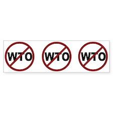 NO WTO Bumper Sticker