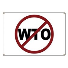 NO WTO Banner