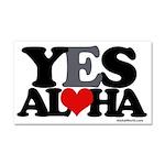 Yes Aloha Car Magnet 20 x 12