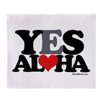 Yes Aloha Throw Blanket