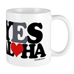 Yes Aloha Mug