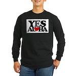 Yes Aloha Long Sleeve Dark T-Shirt