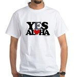 Yes Aloha White T-Shirt