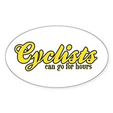 Cyclists Can Go for Hours Oval Decal