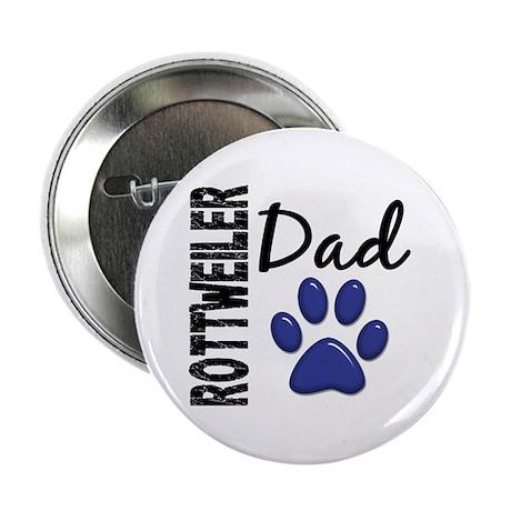 """Rottweiler Dad 2 2.25"""" Button"""