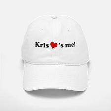 Kris loves me Baseball Baseball Cap