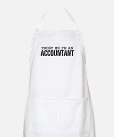 Trust Me I'm An Accountant Apron