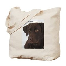 Gotta have my Chocolate. Tote Bag