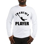 I'm a bit of a player goal keeper Long Sleeve T-Sh