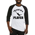 I'm a bit of a player goal keeper Baseball Jersey