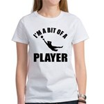 I'm a bit of a player goal keeper Women's T-Shirt