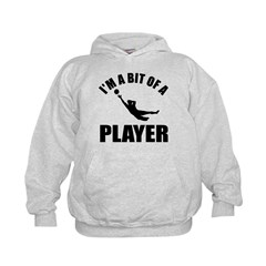 I'm a bit of a player goal keeper Hoodie
