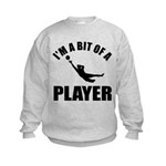 I'm a bit of a player goal keeper Kids Sweatshirt