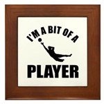 I'm a bit of a player goal keeper Framed Tile