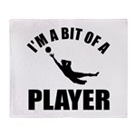 I'm a bit of a player goal keeper Throw Blanket