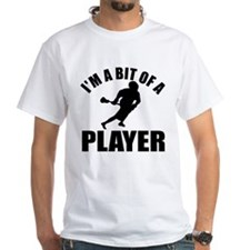 I'm a bit of a player lacrosse Shirt