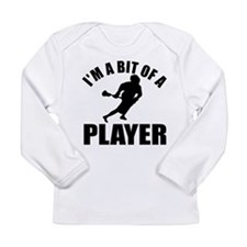 I'm a bit of a player lacrosse Long Sleeve Infant