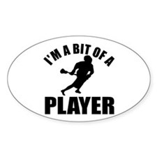 I'm a bit of a player lacrosse Decal