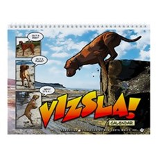 It's a Vizsla! Wall Calendar