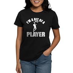 I'm a bit of a player netball Tee