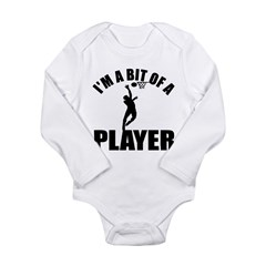 I'm a bit of a player netball Long Sleeve Infant B
