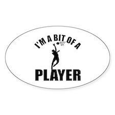 I'm a bit of a player netball Bumper Stickers