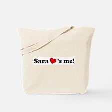 Sara loves me Tote Bag